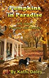 Pumpkins in Paradise (Tj Jensen Paradise Lake Mysteries Book 1) (English Edition)