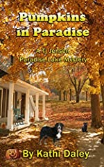 Pumpkins in Paradise (Tj Jensen Paradise Lake Mysteries Book 1)