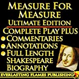 img - for MEASURE FOR MEASURE By William Shakespeare - KINDLE ULTIMATE EDITION - Full Play PLUS ANNOTATIONS, 3 AMAZING COMMENTARIES and FULL LENGTH BIOGRAPHY - With detailed TABLE OF CONTENTS - PLUS MORE book / textbook / text book