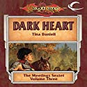Dark Heart: Dragonlance: Meetings Sextet, Book 3 Audiobook by Tina Daniell Narrated by Elisa Carlson