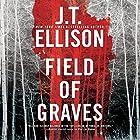 Field of Graves: Taylor Jackson, Book 8 Hörbuch von J.T. Ellison Gesprochen von: Joyce Bean