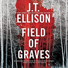 Field of Graves: Taylor Jackson, Book 8 Audiobook by J.T. Ellison Narrated by Joyce Bean
