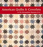 American Quilts and Coverlets in The Metropolitan Museum of Art