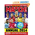 Match Annual 2014: From the Makers of the UK's Bestselling Football Magazine (Annuals 2014)
