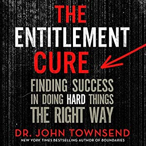 The Entitlement Cure Hörbuch