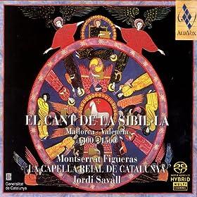 El Cant De La Sibil-La: Mallorca / Val�ncia, 1400-1560