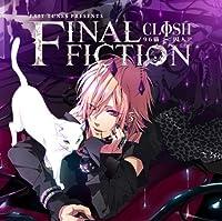 EXIT TUNES PRESENTS 「FINAL FICTION」 (96猫×囚人P) (数量限定オリジナルマウスパッド&ストラップ付き)