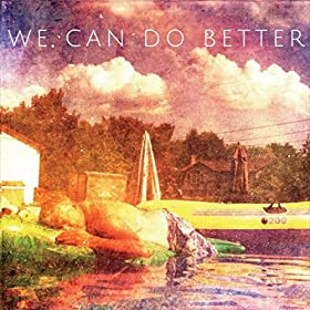Amazon.com: We Can Do Better: A Furious Giant: MP3 Downloads