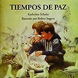 Tiempos de paz (Spanish Edition)