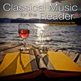 Classical Music for the Reader 6: Great Masterpieces for the Dedicated Reader