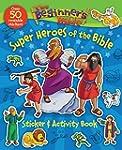 The Beginner's Bible Super Heroes of...