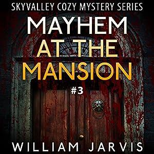 Mayhem at the Mansion Hörbuch