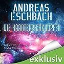 Die Haarteppichknüpfer Hörbuch von Andreas Eschbach Gesprochen von: Sascha Rotermund