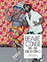 Beaut� Congo 1926-2015 Congo Kitoko par Bayet