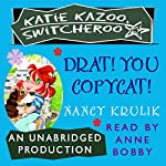 Katie Kazoo, Switcheroo #7: Drat, You Copycat! | Nancy Krulik