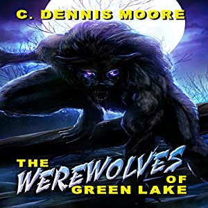 The Werewolves of Green Lake Audiobook