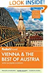 Vienna & the Best of Austria: With Sa...