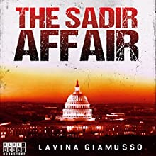 Washington DC: The Sadir Affair: The Puppets of Washington, Book 1 Audiobook by Lavina Giamusso Narrated by Megan Mateer