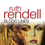 Blood Lines | Ruth Rendell