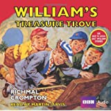 """Just William"": William's Treasure Trove (BBC Audio)by Richmal Crompton"