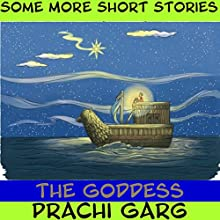 The Goddess Audiobook by Prachi Garg Narrated by John Hawkes