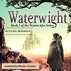 Waterwight: The Waterwight Series, Book 1 Hörbuch von Laurel McHargue Gesprochen von: Sandra Murphy