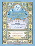 Honoring Our Cycles: A Natural Family Planning Workbook