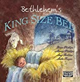 Bethlehems King Size Bed- A Childrens Christmas Musical