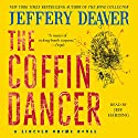 The Coffin Dancer: A Novel Audiobook by Jeffery Deaver Narrated by Jeff Harding