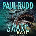 Sharc Bait: The Sequel to Sharc Audiobook by Paul Rudd Narrated by Craig Beck
