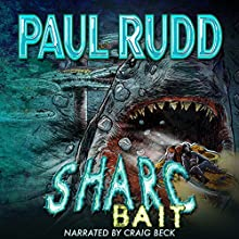Sharc Bait: The Sequel to Sharc (       UNABRIDGED) by Paul Rudd Narrated by Craig Beck