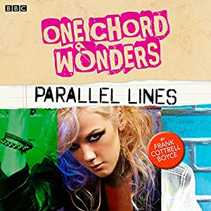 One Chord Wonders: Parallel Lines | [Frank Cottrell Boyce]
