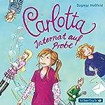 Internat auf Probe (Carlotta 1) | Dagmar Hoßfeld