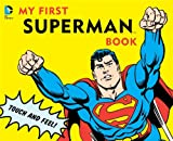 img - for My First Superman Book: Touch and Feel book / textbook / text book