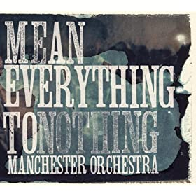 Mean Everything To Nothing [+digital booklet]