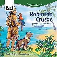 Robinson Crusoe (       ungekürzt) von Lisa Gallauner, Daniel Defoe Gesprochen von: Julian Loidl