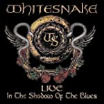 Live: In The Shadow Of The Blues (2CD)