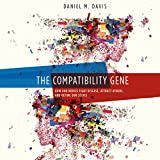 img - for The Compatibility Gene: How Our Bodies Fight Disease, Attract Others, and Define Our Selves book / textbook / text book