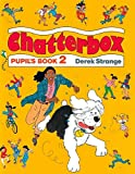 img - for Chatterbox: Level 2: Pupil's Book book / textbook / text book