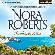 The Playboy Prince: Cordina's Royal Family, Book 3 | [Nora Roberts]