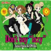 "Don't say""lazy""(初回限定盤)"