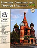 Learning Language Arts Through Literature The Gold Book - World Literature