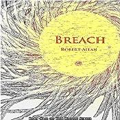 Breach: The Union, Part 1 | [Robert Allan]