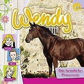 Die heimliche Prinzessin (Wendy 62)   Nelly Sand