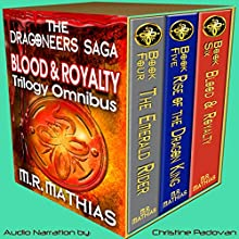 Dragoneer Saga - The Royalty Cycle Boxed Set: Books, 4, 5, and 6: Dragoneer Saga Boxed Set, Book 2 (       UNABRIDGED) by M.R. Mathias Narrated by Christine Padovan