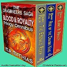 Dragoneer Saga - The Royalty Cycle Boxed Set: Books, 4, 5, and 6: Dragoneer Saga Boxed Set, Book 2 (       UNABRIDGED) by M.R. Mathias Narrated by Christine Padovan
