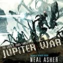 Jupiter War (       UNABRIDGED) by Neal Asher Narrated by John Mawson, Steve West