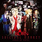 SUICIDAL MARKET~Doze of Hope~[初回限定盤B-TYPE]