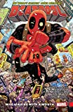 Deadpool: World's Greatest Vol. 1: Millionaire With A Mouth (Deadpool (2015-))