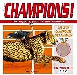 """Afficher """"Champion ! Les exploits sportifs des animaux"""""""